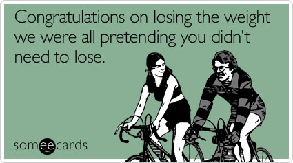 losing-weight-congratulations-ecard-someecards